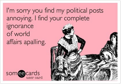 annoying political post E card